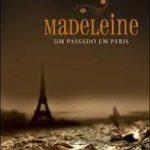 Madeleine – Um passado em Paris